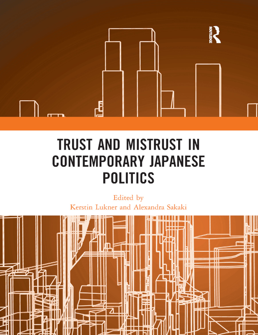 Trust and Mistrust in Contemporary Japanese Politics: 1st Edition (e-Book) book cover
