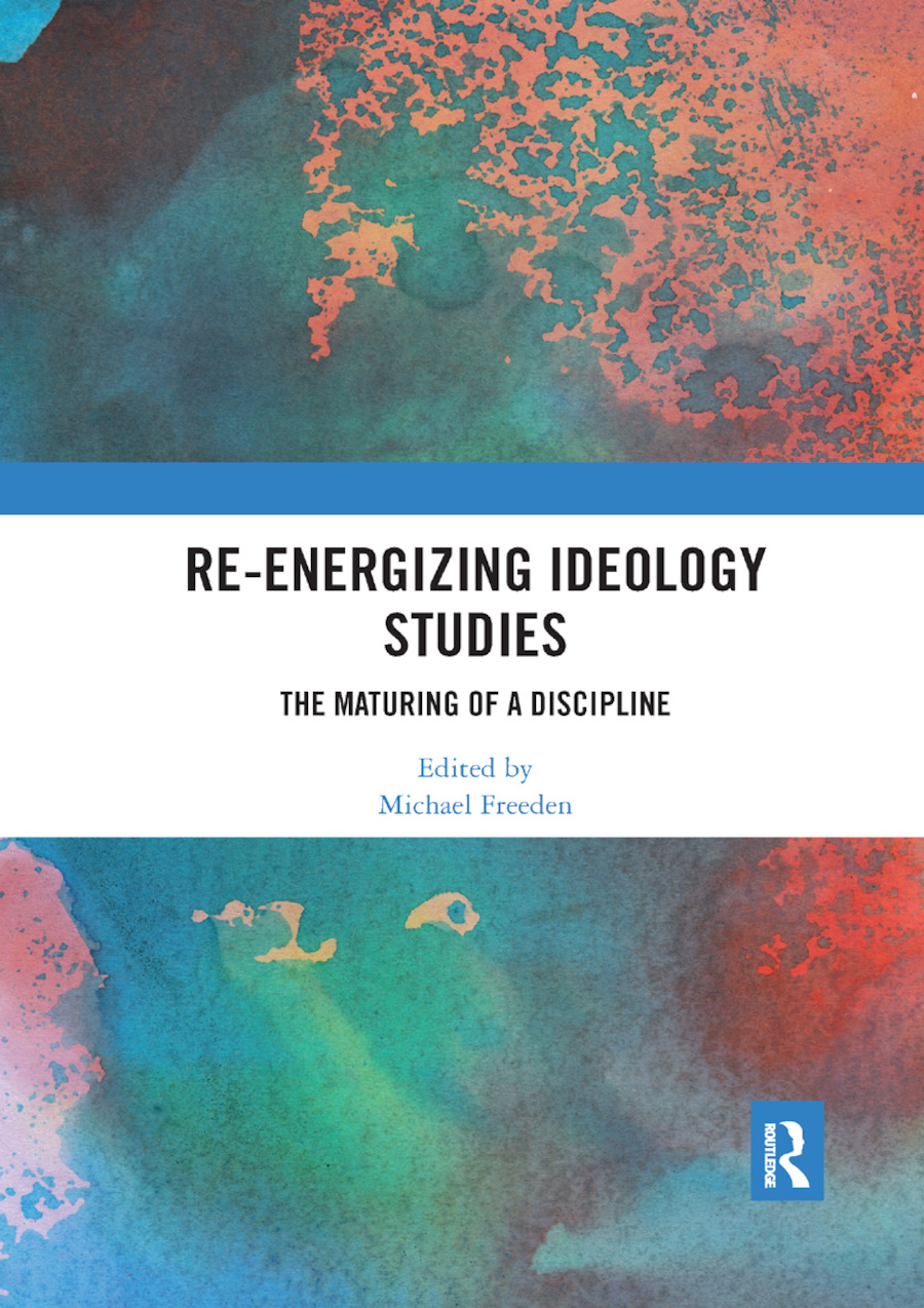 Re-energizing Ideology Studies: The maturing of a discipline book cover