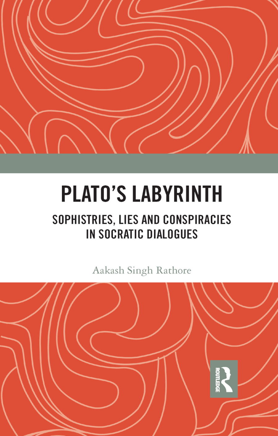 Plato�s Labyrinth: Sophistries, Lies and Conspiracies in Socratic Dialogues book cover