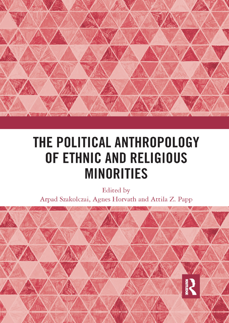 The Political Anthropology of Ethnic and Religious Minorities: 1st Edition (Paperback) book cover