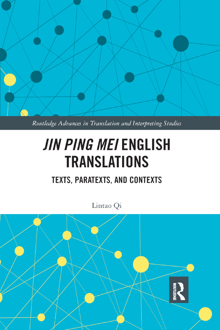 Jin Ping Mei English Translations: Texts, Paratexts and Contexts book cover