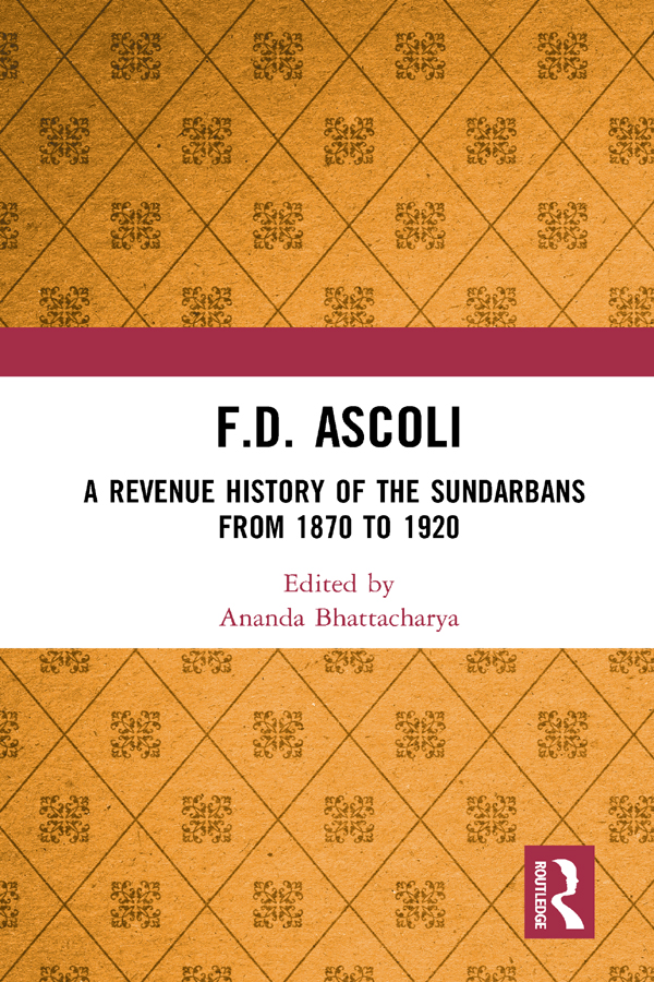 F.D. Ascoli: A Revenue History of the Sundarbans: From 1870 to 1920 book cover
