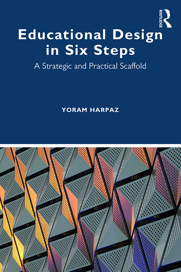 Educational Design in Six Steps: A Strategic and Practical Scaffold book cover