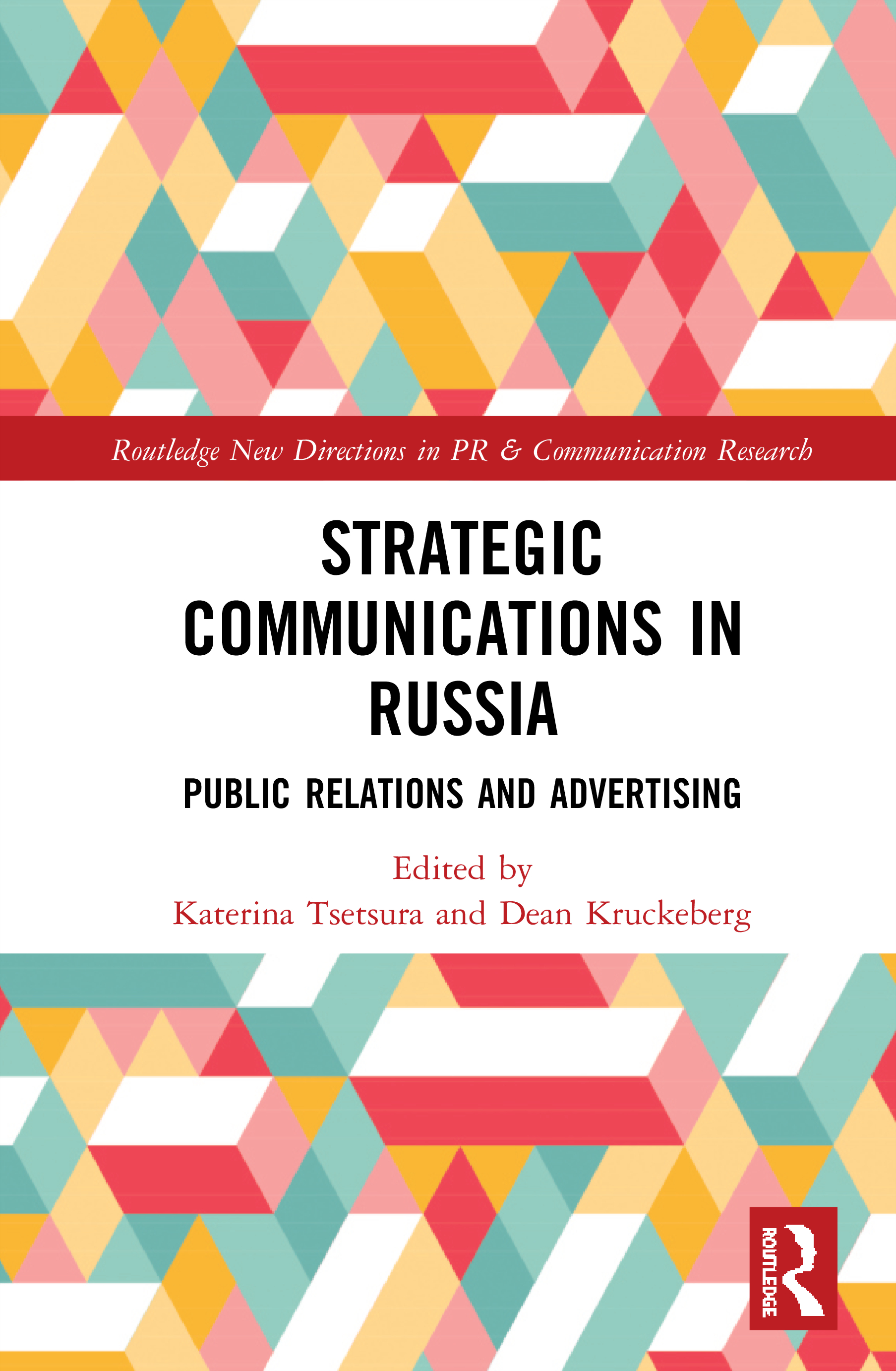 Strategic Communications in Russia: Public Relations and Advertising book cover