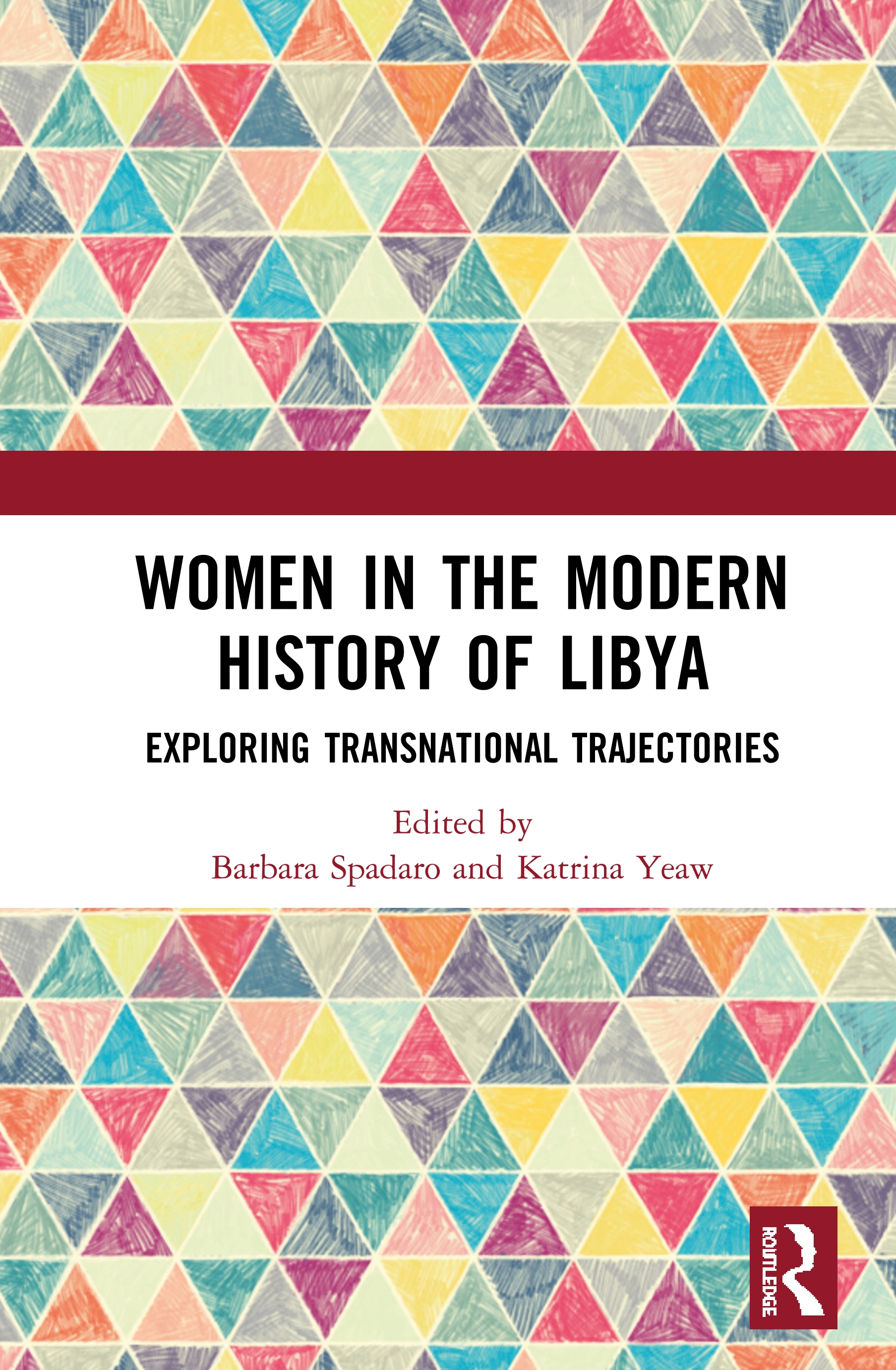 Women in the Modern History of Libya: Exploring Transnational Trajectories book cover