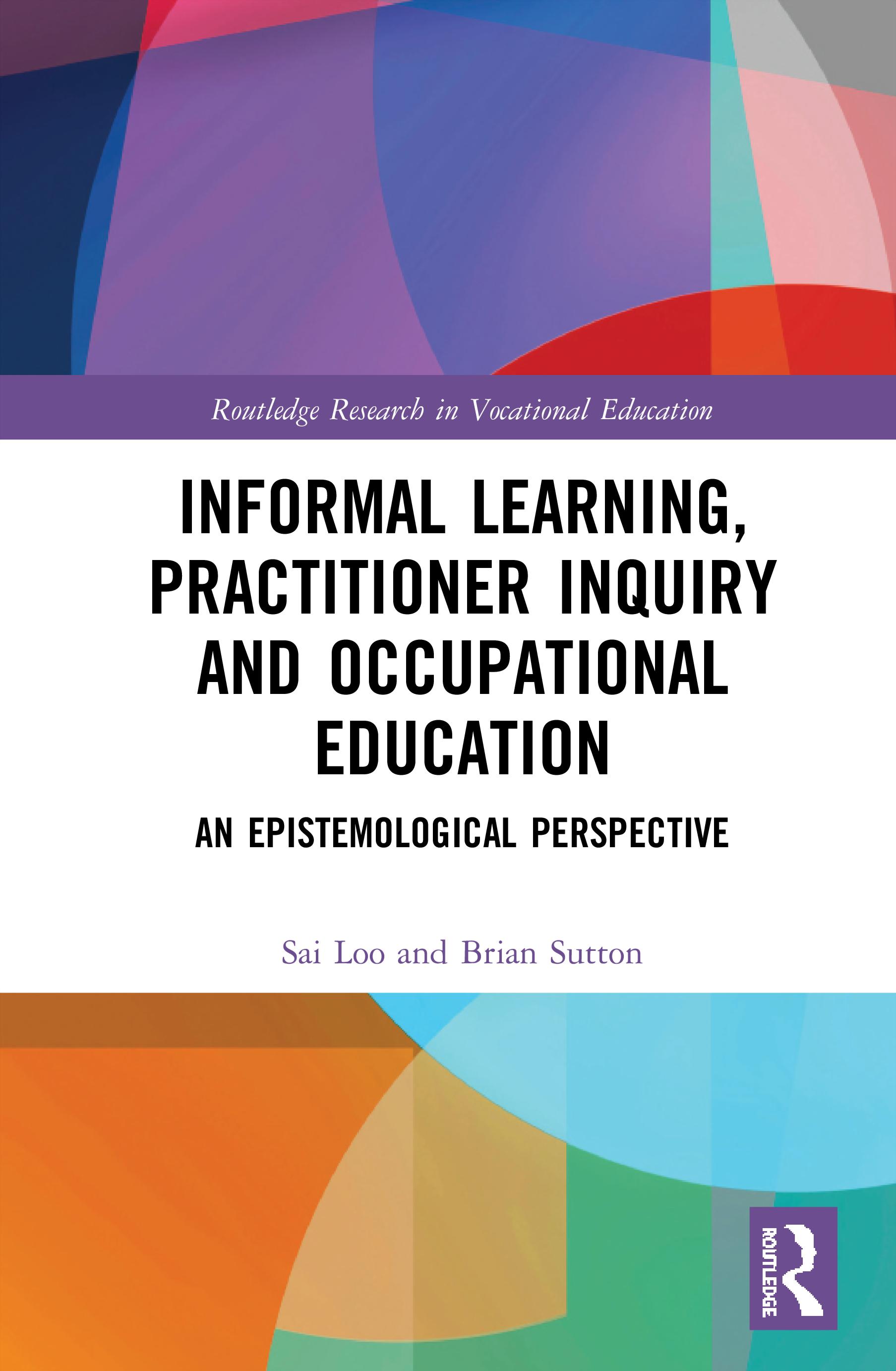 Informal Learning, Practitioner Inquiry and Occupational Education: An Epistemological Perspective book cover