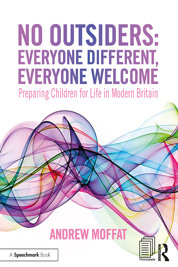 No Outsiders: Everyone Different, Everyone Welcome: Preparing Children for Life in Modern Britain book cover