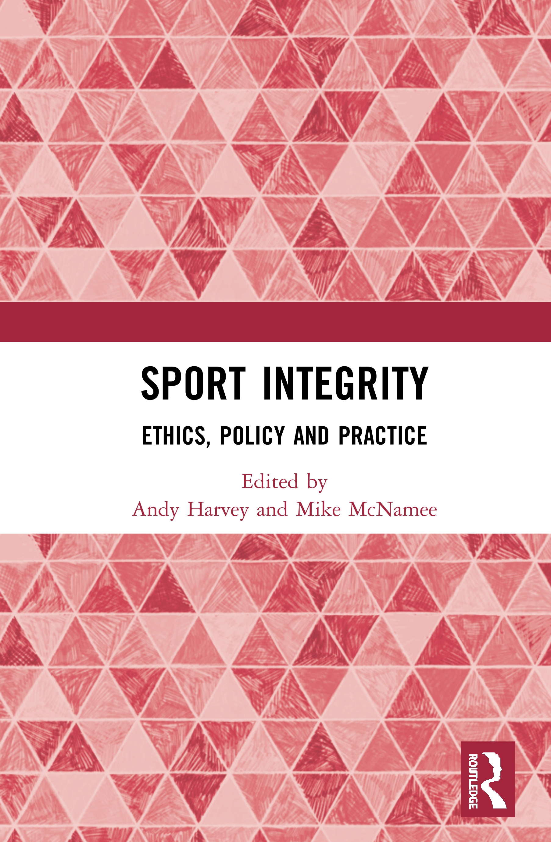 Sport Integrity: Ethics, Policy and Practice book cover