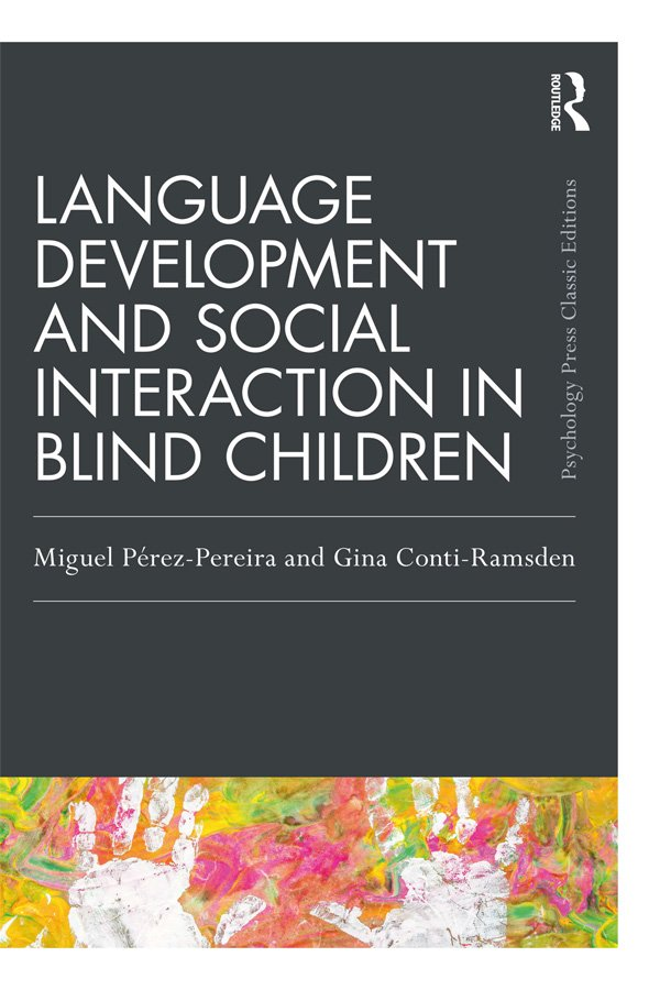 Language Development and Social Interaction in Blind Children book cover