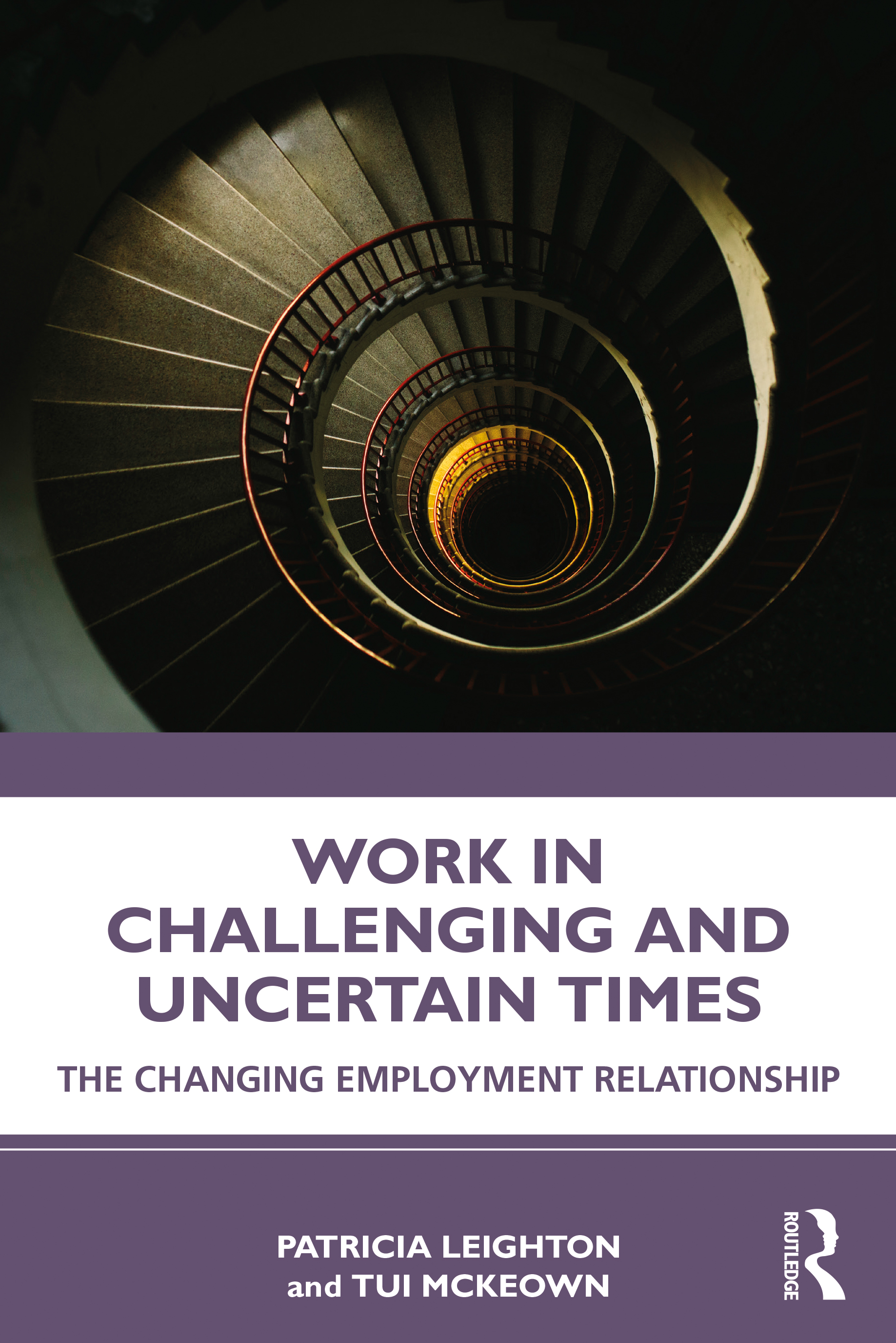 Work in Challenging and Uncertain Times