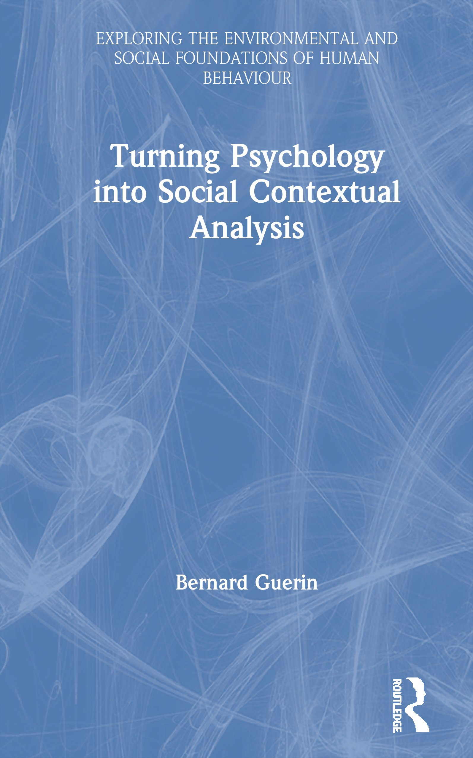 Turning Psychology into Social Contextual Analysis: 1st Edition (Paperback) book cover