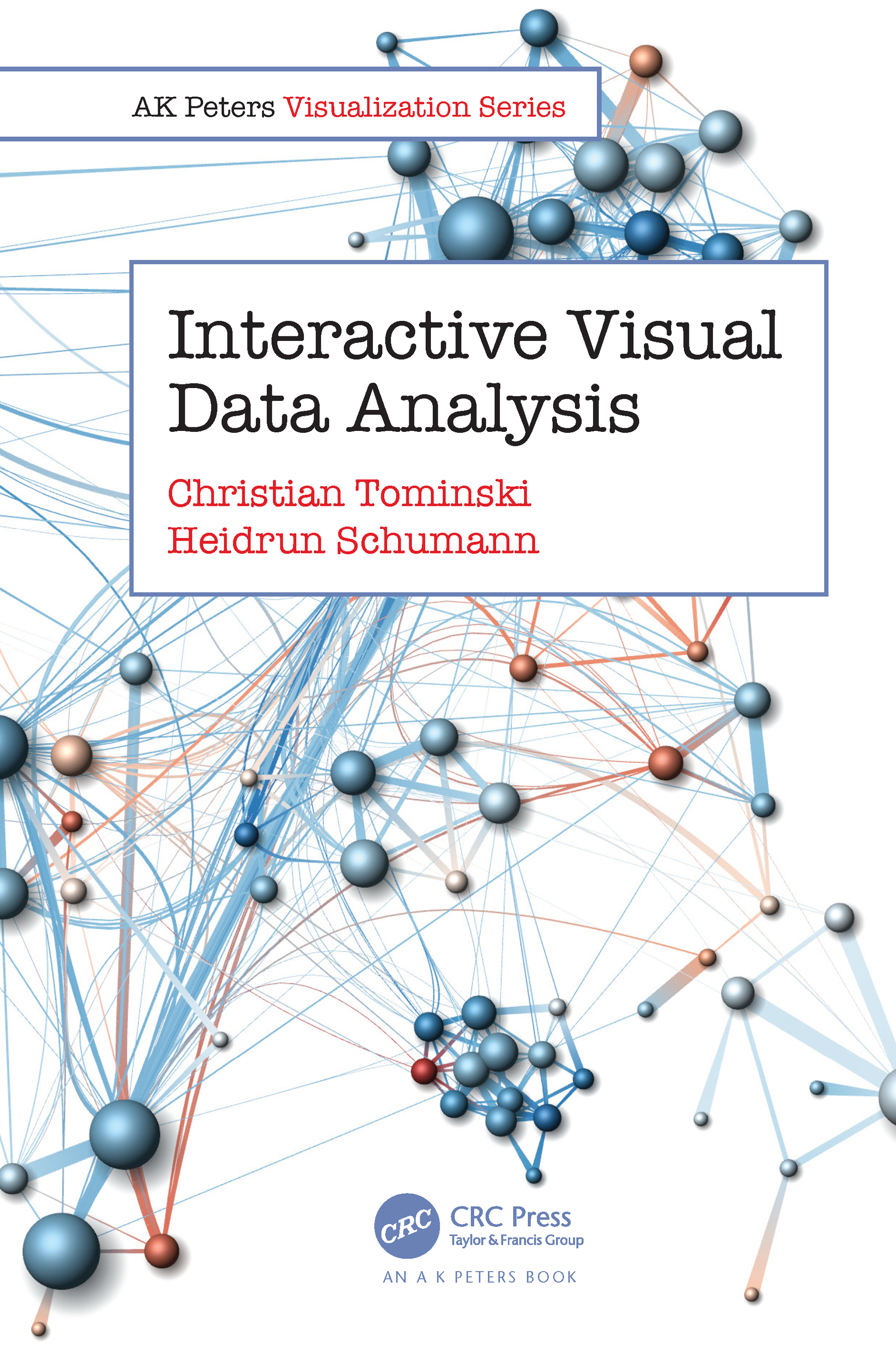 Interactive Visual Data Analysis: 1st Edition (Paperback) book cover
