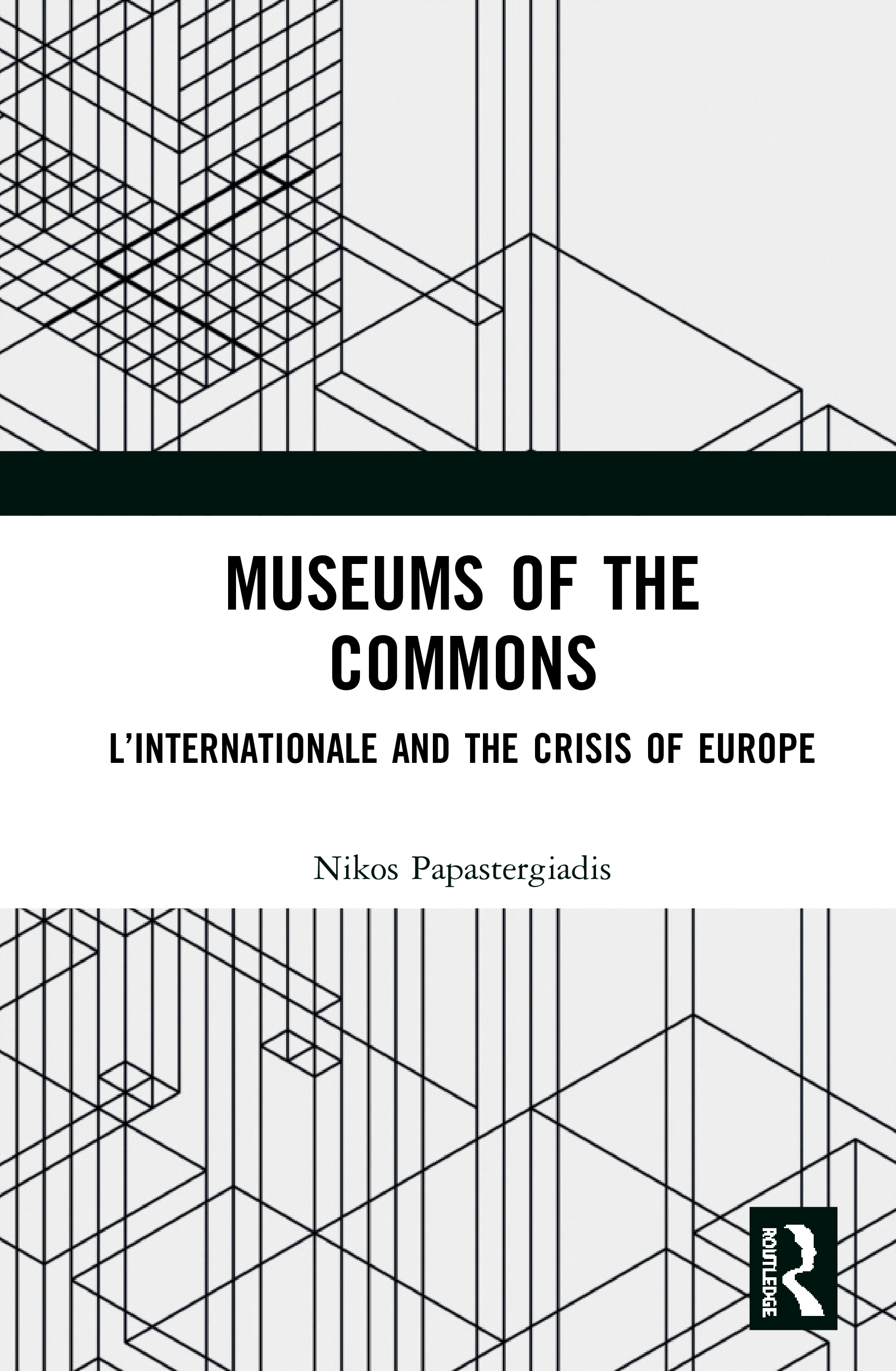 Museums of the Commons: L'Internationale and the Crisis of Europe book cover