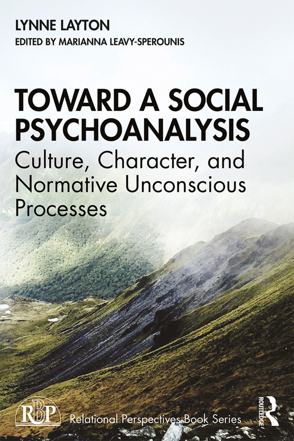 Toward a Social Psychoanalysis: Culture, Character, and Normative Unconscious Processes book cover