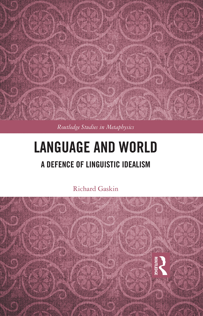 Language and World: A Defence of Linguistic Idealism, 1st Edition (Hardback) book cover