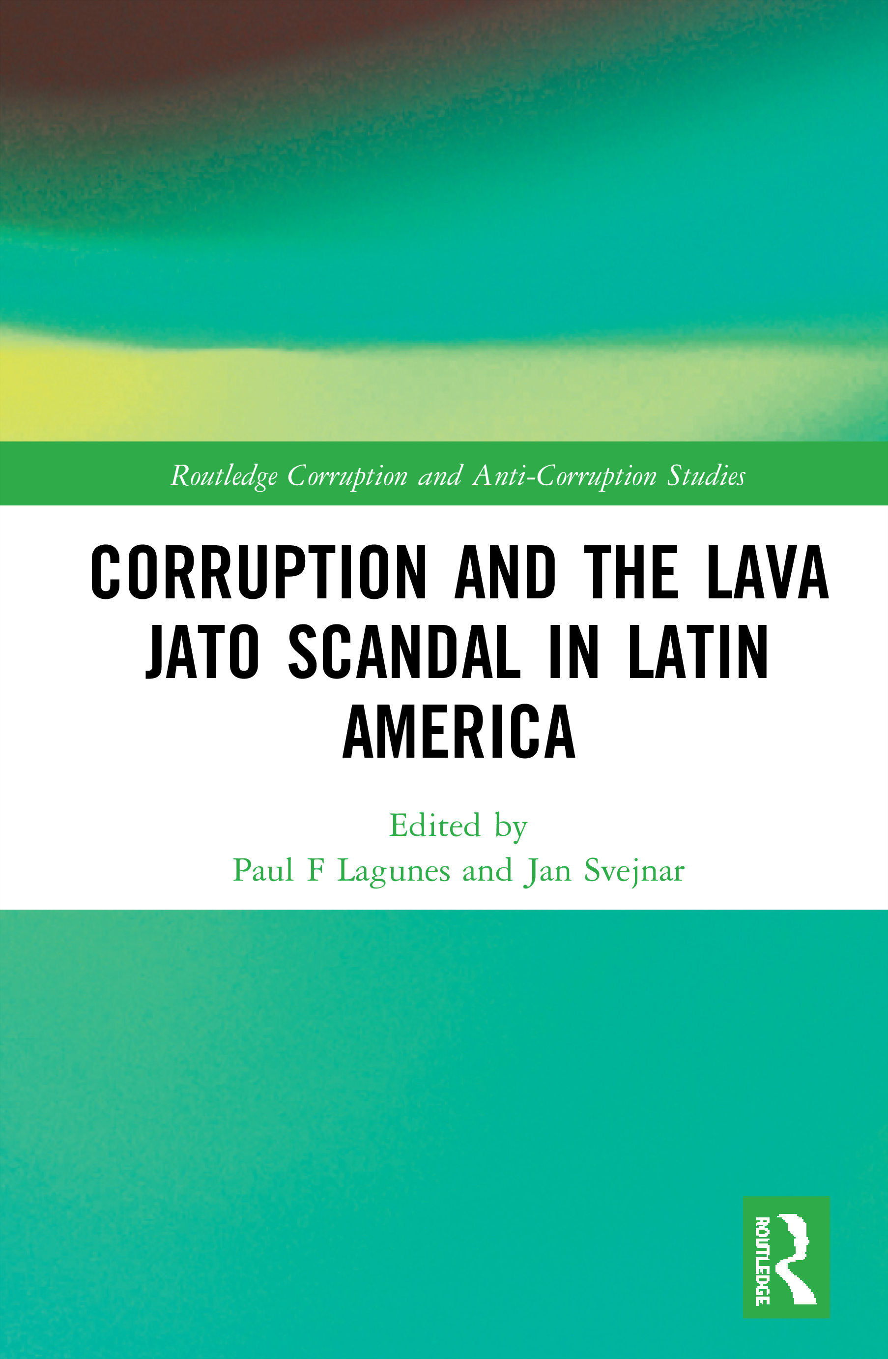 Corruption and the Lava Jato Scandal in Latin America book cover