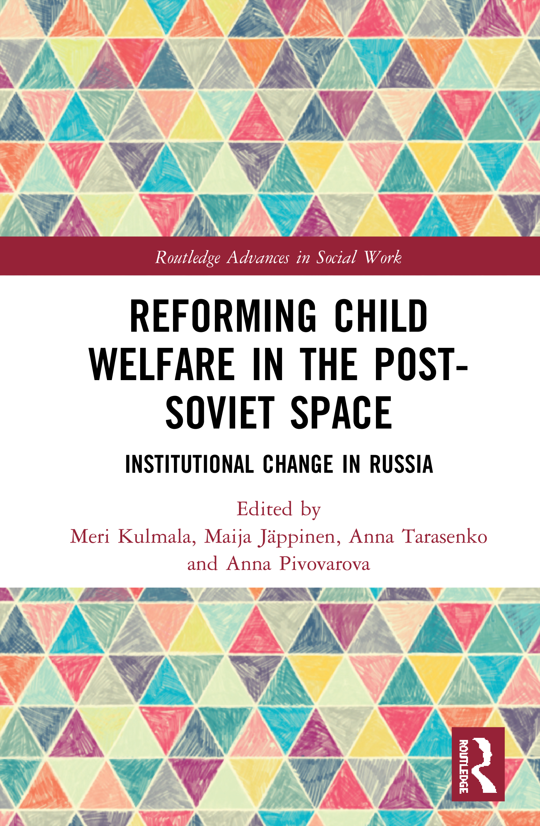 Reforming Child Welfare in the Post-Soviet Space