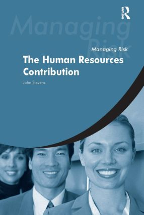 Managing Risk: The Human Resources Contribution (Paperback) book cover