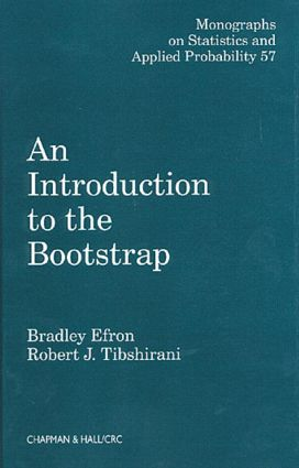 An Introduction to the Bootstrap: 1st Edition (Hardback) book cover