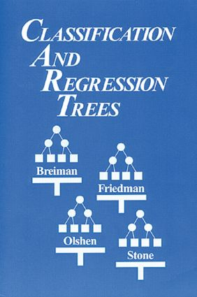 Classification and Regression Trees: 1st Edition (Paperback) book cover