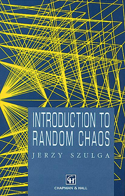 Introduction to Random Chaos: 1st Edition (Hardback) book cover