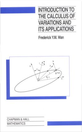 Introduction To The Calculus of Variations And Its Applications: 2nd Edition (Hardback) book cover