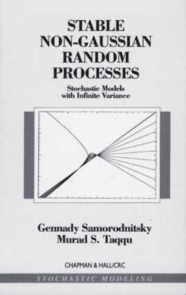Stable Non-Gaussian Random Processes: Stochastic Models with Infinite Variance, 1st Edition (Hardback) book cover
