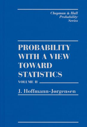 Probability With a View Towards Statistics, Volume II: 1st Edition (Hardback) book cover