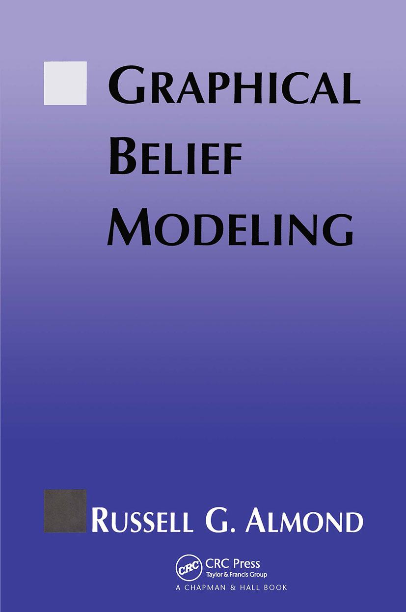 Graphical Belief Modeling: 1st Edition (Hardback) book cover