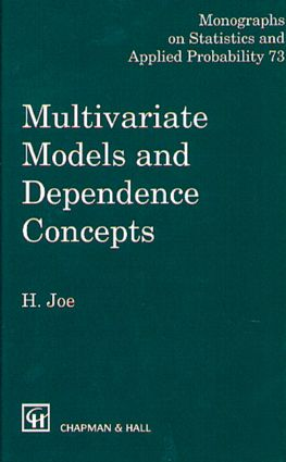 Multivariate Models and Multivariate Dependence Concepts: 1st Edition (Hardback) book cover