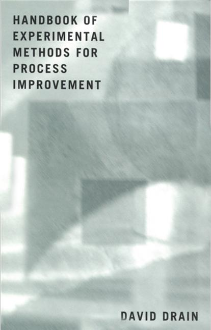 Handbook of Experimental Methods for Process Improvement: 1st Edition (Hardback) book cover