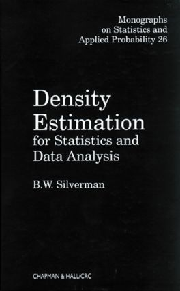 Density Estimation for Statistics and Data Analysis: 1st Edition (Hardback) book cover