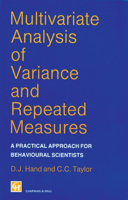 Multivariate Analysis of Variance and Repeated Measures: A Practical Approach for Behavioural Scientists, 1st Edition (Hardback) book cover