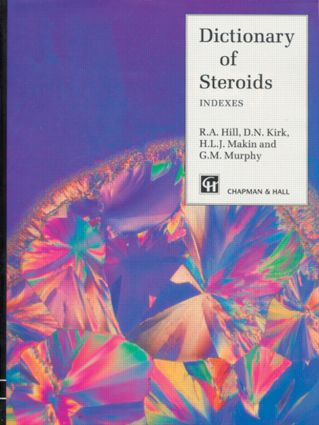 Dictionary of Steroids: 1st Edition (Hardback) book cover