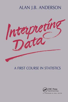 Interpreting Data: A First Course in Statistics, 1st Edition (Paperback) book cover