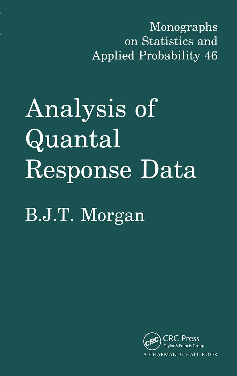 Analysis of Quantal Response Data: 1st Edition (Hardback) book cover