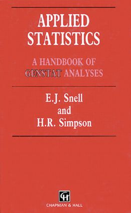 Applied Statistics: Handbook of GENSTAT Analysis, 1st Edition (Hardback) book cover
