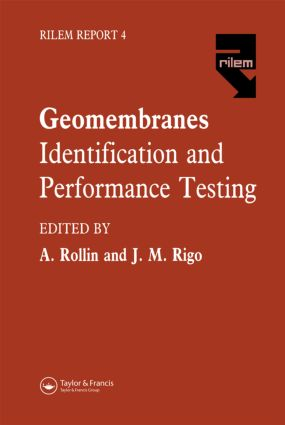 Geomembranes - Identification and Performance Testing: 1st Edition (Hardback) book cover