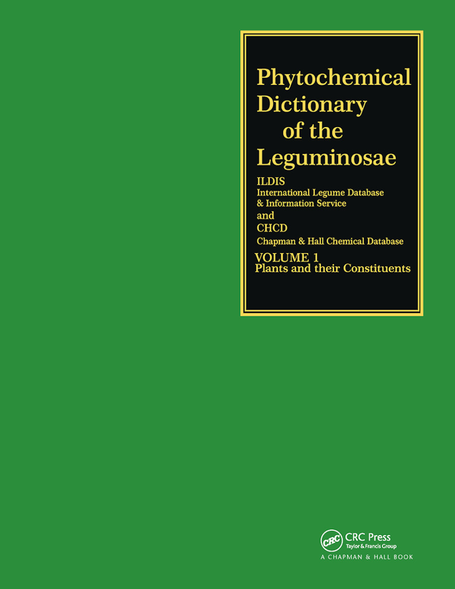 Phytochemical Dictionary of the Leguminosae: 1st Edition (Hardback) book cover