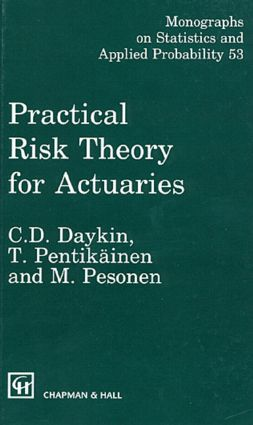 Practical Risk Theory for Actuaries: 1st Edition (Hardback) book cover