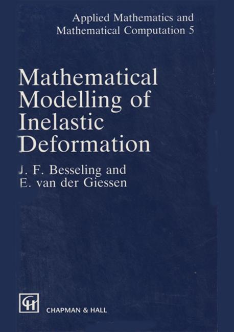 Mathematical Modeling of Inelastic Deformation: 1st Edition (Hardback) book cover