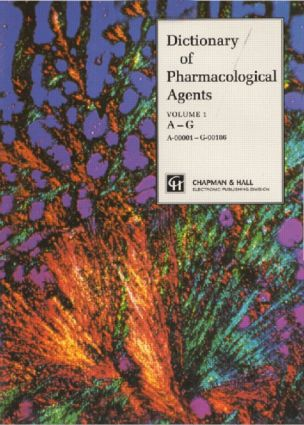 Dictionary of Pharmacological Agents: 1st Edition (Hardback) book cover