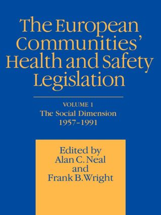 European Communities' Health and Safety Legislation: 1st Edition (Paperback) book cover