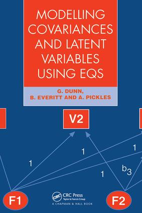 Modelling Covariances and Latent Variables Using EQS: 1st Edition (Paperback) book cover
