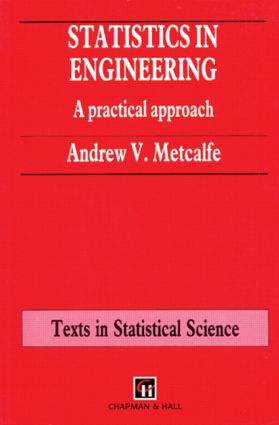 Statistics in Engineering: A Practical Approach (Hardback) book cover