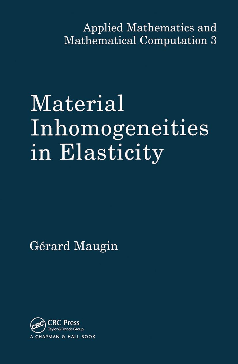 Material Inhomogeneities in Elasticity book cover
