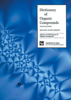 Dictionary Organic Compounds, Sixth Edition, Supplement 2: 6th Edition (Hardback) book cover