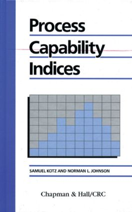 Process Capability Indices: 1st Edition (Hardback) book cover