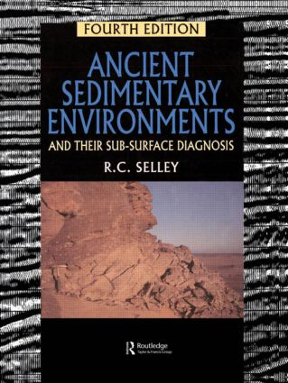 Ancient Sedimentary Environments: And Their Sub-surface Diagnosis, 4th Edition (Paperback) book cover