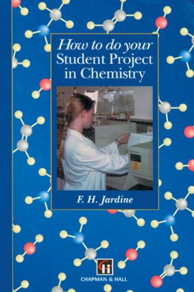 How to do your Student Project in Chemistry: 1st Edition (Paperback) book cover
